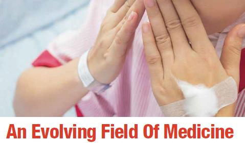 An Evolving Field Of Medicine