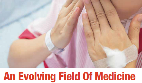 An Evolving Field Of Medicine